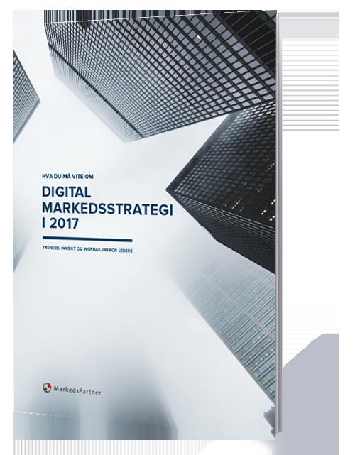 Digital markedsstrategi i 2017
